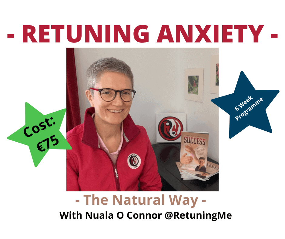 Retuning Anxiety The Natural Way with Nuala O Connor @Retuningme