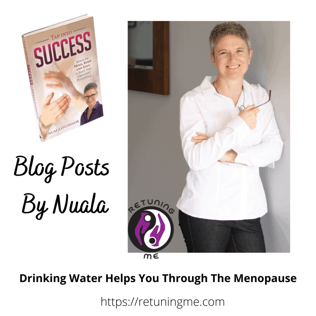 Drinking Water Through The Menopause with Nuala O Connor @RetuningMe
