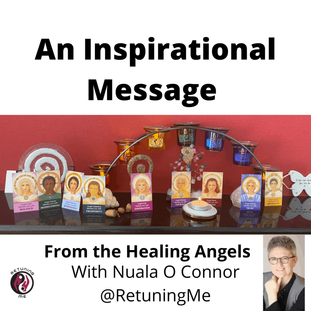 An Inspirational Message For You From The Healing Angels of Integrated Energy with Nuala O Connor